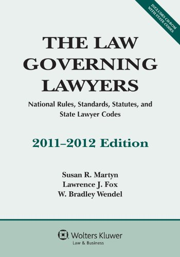 Law Governing Lawyers: National Rules Standards Statutes...