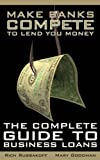 Make Banks Compete to Lend You Money