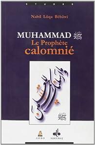 Prophète Calomnie, (le) par Nabil Luqa Bebawi