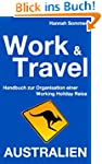 Work and Travel Australien: Handbuch...