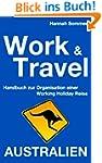 Work and Travel Australien: Handbuch...