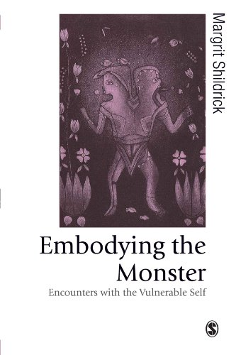 Embodying the Monster: Encounters with the Vulnerable Self (Published in association with Theory, Culture & Society)