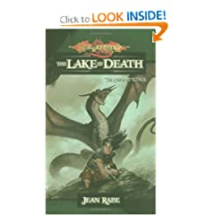 The Lake of Death: The Age of Mortals by Jean Rabe