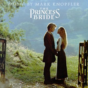 Mark Knopfler - Princess Bride, The - Zortam Music