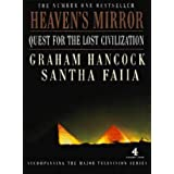 Heaven's Mirror: Quest for the Lost Civilizationby Graham Hancock
