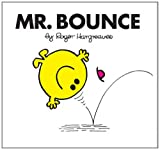 Roger Hargreaves Mr. Bounce (Mr. Men Classic Library)