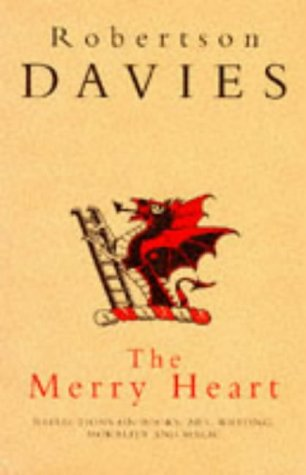 The Merry Heart: Reflections On Reading, Writing, and the World of Books