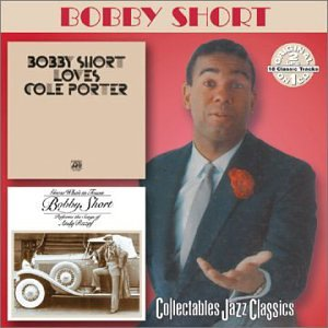Bobby Short Loves Cole Porter / Guess Who's in Town: The Songs of Andy Razaf