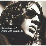 Alone With Everybodyby Richard Ashcroft