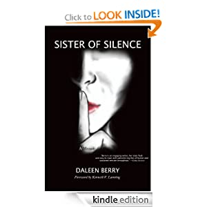 Free Kindle Book: Sister of Silence, by Daleen Berry (Author), Kenneth V. Lanning (Foreword), Megan Hagebush (Illustrator). Publisher: Nellie Bly Books (November 10, 2011)