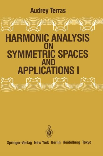 Harmonic Analysis on Symmetric Spaces and Applications I