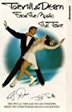 Torvill and Dean: Face the Music - the Tour [VHS]