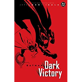 Batman: Dark Victory (Paperback) By Jeph Loeb          46 used and new from $7.97     Customer Rating: