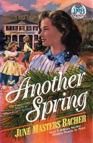 Another Spring (June Masters Bacher Series III, Vol 4), JUNE MASTERS BACHER