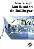 echange, troc John Bollinger - Les Bandes de Bollinger