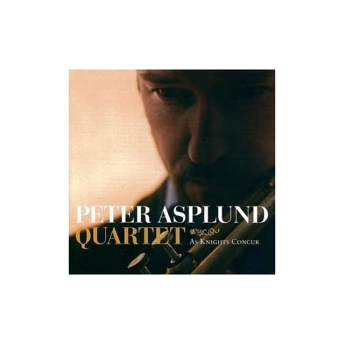 Peter Asplund Quartet - As Knights Concur 2008