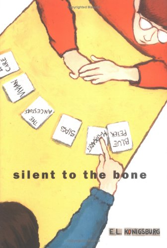 Silent To The Bone (Jean Karl Books), E.L. Konigsburg