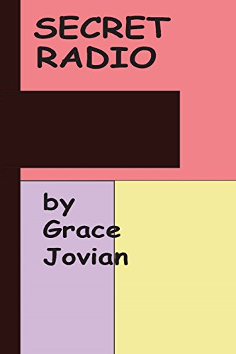 Secret Radio by Grace Jovian: Volume 1