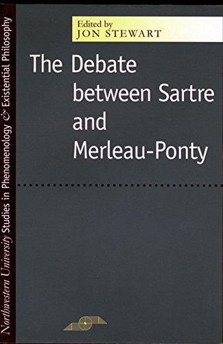 The Debate Between Sartre and Merleau-Ponty (Studies in Phenomenology and Existential Philosophy)