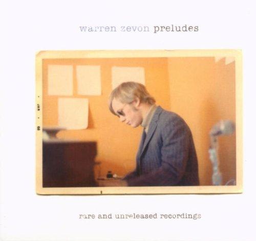WARREN ZEVON - Preludes: Rare & Unreleased Recordings - Zortam Music