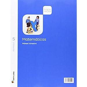 MATEMATICAS 5 PRIMARIA SABER HACER(3 unidades)