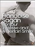 Bonjour Tristesse[ BONJOUR TRISTESSE ] by Sagan, Francoise (Author ) on Jun-01-2008 Paperback (0141442301) by Sagan, Francoise