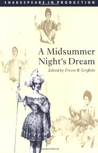 A Midsummer Night's Dream (Shakespeare in Production)