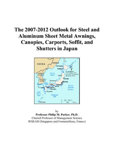 The 2007-2012 Outlook for Steel and Aluminum Sheet Metal Awnings, Canopies, Carports, Soffit, and Shutters in Japan