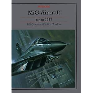 Mig Aircraft Since 1937 (Putnam Aviation Series)