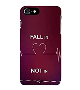 Fiobs Fall in Love Not In Phone Back Case Cover for Apple iPhone 7 Plus (5.5 Inches)