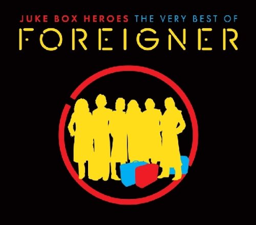 Foreigner - Juke Box Heroes: The Very Best of Foreigner - Zortam Music