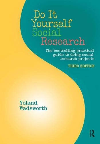 Do It Yourself Social Research, Third Edition