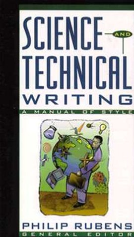 Science and Technical Writing : A Manual of Style, PHILIP RUBENS