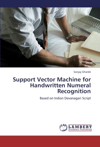 Support Vector Machine for Handwritten Numeral Recognition