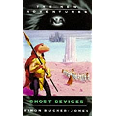Ghosts Devices (Doctor Who New Adventures) by Simon Bucher-Jones