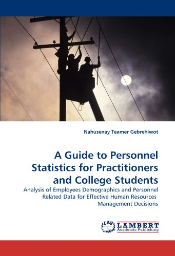 A Guide to Personnel Statistics for Practitioners