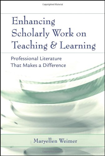 Enhancing Scholarly Work on Teaching and Learning:...
