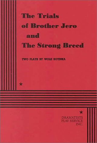 The Trials of Brother Jero and The Strong Breed.