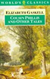 Cousin Phillis and Other Tales (The World's Classics) (0192815547) by Gaskell, Elizabeth