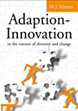 img - for Adaption-Innovation: In the Context of Diversity and Change book / textbook / text book