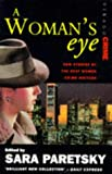 A Woman's Eye: New Stories by the Best Women Crime Writers
