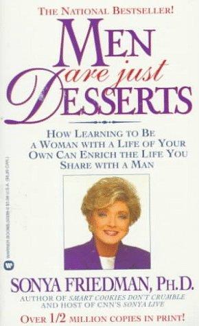 Men Are Just Desserts, Friedman,Sonya