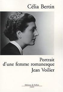 Portrait d'une femme romanesque : Jean Voilier par Bertin