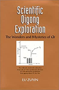 Scientific Qigong Exploration [Hardcover] — by Zuyin Lu