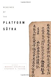 Readings of the Platform Sutra (Columbia Readings of Buddhist Literature)