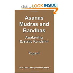 Amazon.com: Asanas, Mudras and Bandhas - Awakening Ecstatic ...