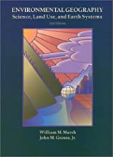Environmental Geography Science Land Use and Earth Systems by Marsh