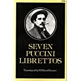 Seven Puccini Librettos in the Original Italian (English and Italian Edition)