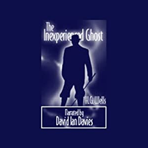 The Inexperienced Ghost | [H.G. Wells]