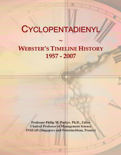 Cyclopentadienyl: Webster's Timeline History, 1957 - 2007